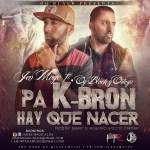 Jen Magic Ft. OG Black Y Ortega – Pa K-Bron Hay Que Nacer