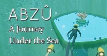 Abzû - 海中表現が素晴らしい!「風ノ旅ビト」アートディレクターが手がける新作の最新映像!