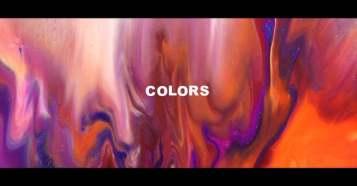 COLORS - 塗料・油・ミルク等を混ぜ合わせて制作された美麗映像作品!