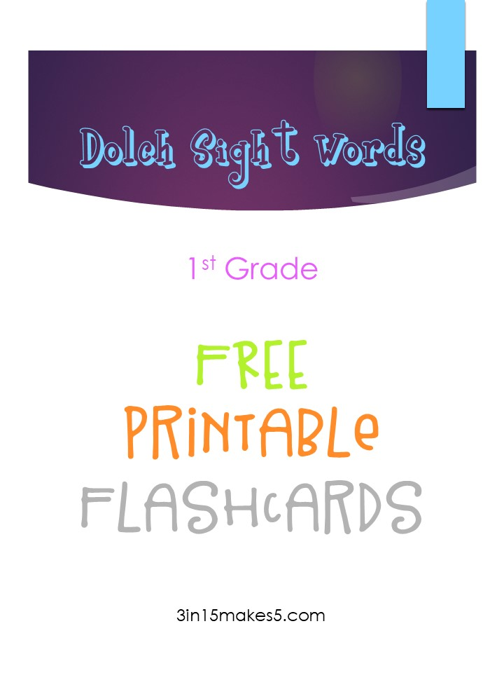 Dolch Sight Words Flashcards - 1st Grade 3 in 15 makes 5 - dolch sight word flashcards