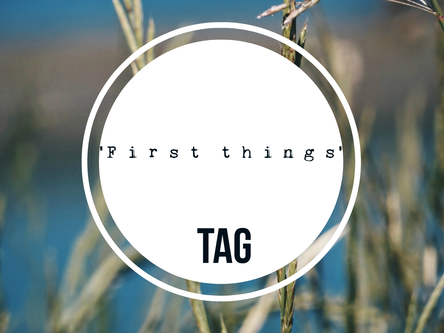 'First things' tag