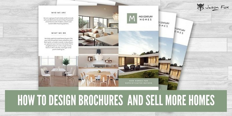 HOW TO DESIGN REAL ESTATE BROCHURES AND SELL MORE HOMES