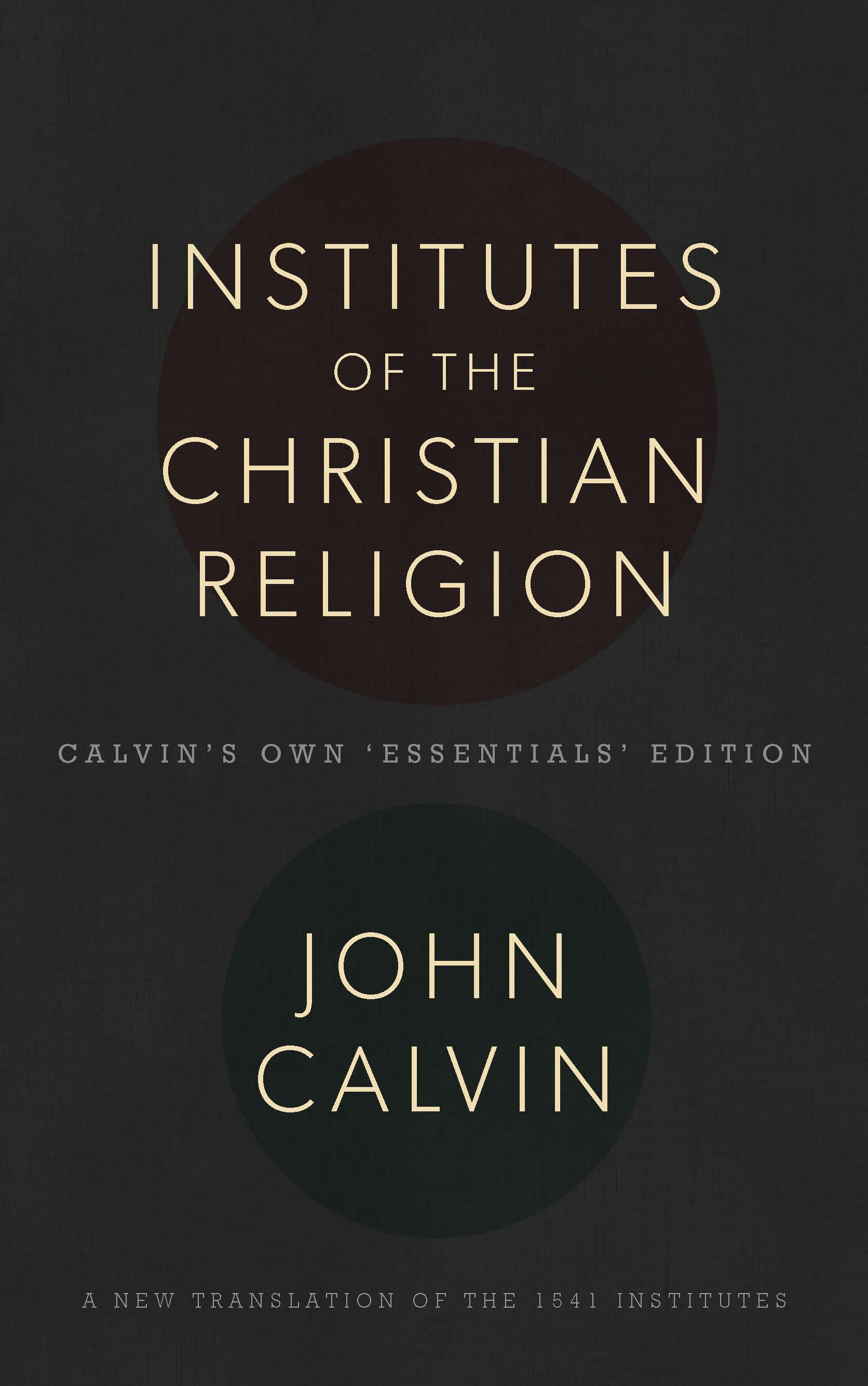 Store Banne 3.5 Institutes Of The Christian Religion By John Calvin