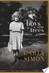 Audiobook Talk: BOYS IN THE TREES by Carly Simon