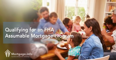 Qualifying for an FHA Assumable Mortgage Program