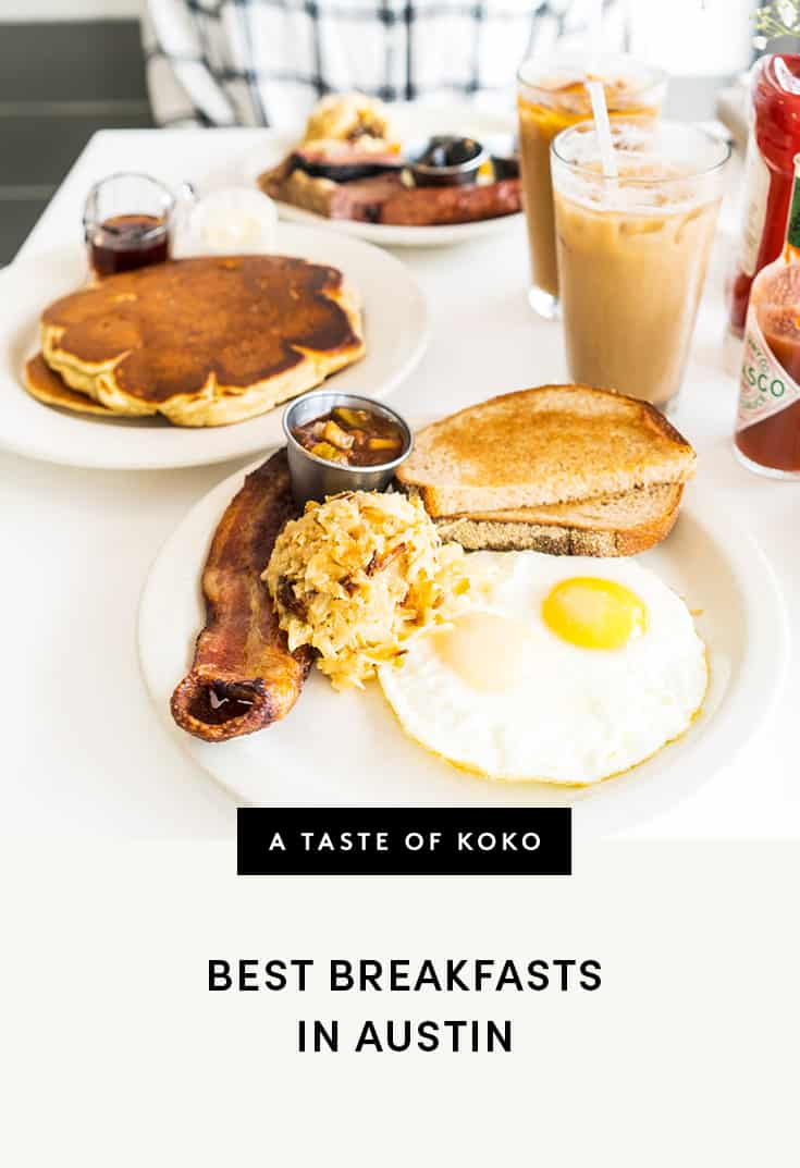 Brunch Best 23 Best Breakfasts In Austin Worth Waking Up For A Taste Of Koko