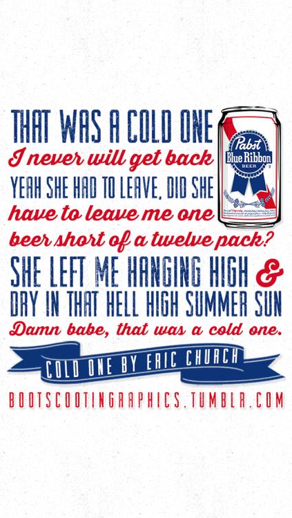 Pabst Blue Ribbon Iphone Wallpaper Eric Church Lyrics Tumblr