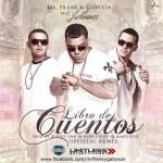 Mr. Frank & Gabyson Ft. J Alvarez – Libro De Cuentos (Official Remix)