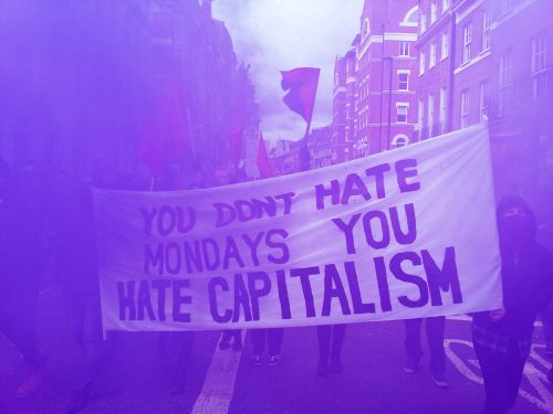 black-mosquito:You dont hate mondaysyou hate capitalism