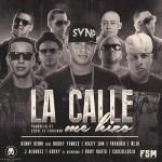 Benny Benni Ft. Daddy Yankee, Nicky Jam, Farruko, Ñejo, J Alvarez, Gotay, Baby Rasta & Cosculluela – La Calle Me Hizo (Itunes)
