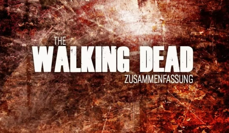 The Walking Dead Zusammenfassung