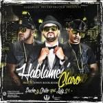 Pacho & Cirilo Ft. Luigi 21 Plus – Hablame Claro (Prod. By Jowny Boom Boom)