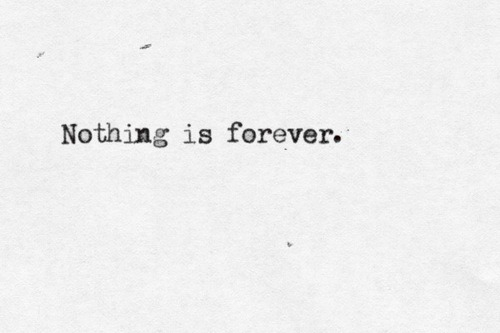 Nothing is forever TYPOGRAPHY x wordsu0027n stuff Pinterest Karma - agreement letter between two parties for payment