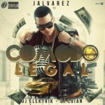 J Alvarez – Comodo Legal (Prod By Dj Elektrik Y Dj Luian)