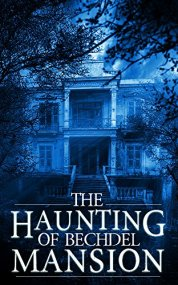 The Haunting of Bechdel Mansion (Book 1) on Kindle