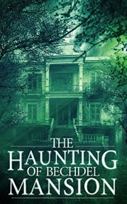 The Haunting of Bechdel Mansion (Book 0) on Kindle