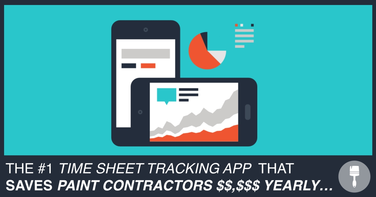 The #1 Time Sheet Tracking App For Painting Contractors DYB Coach