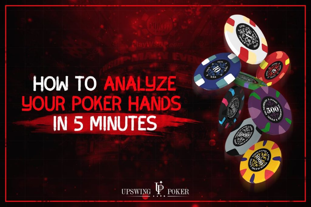 How to Analyze Your Poker Hands Effectively in 5 Minutes