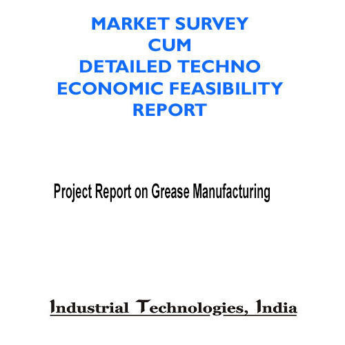 Project Report on Grease Manufacturing in Nai Sarak, New Delhi