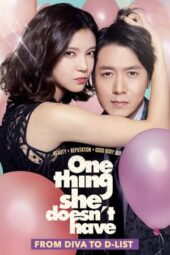 Nonton Film One Thing She Doesn't Have (2014) Subtitle Indonesia Layarkaca21 INDOXXI PusatFilm21 Bioskopkeren 21 Online