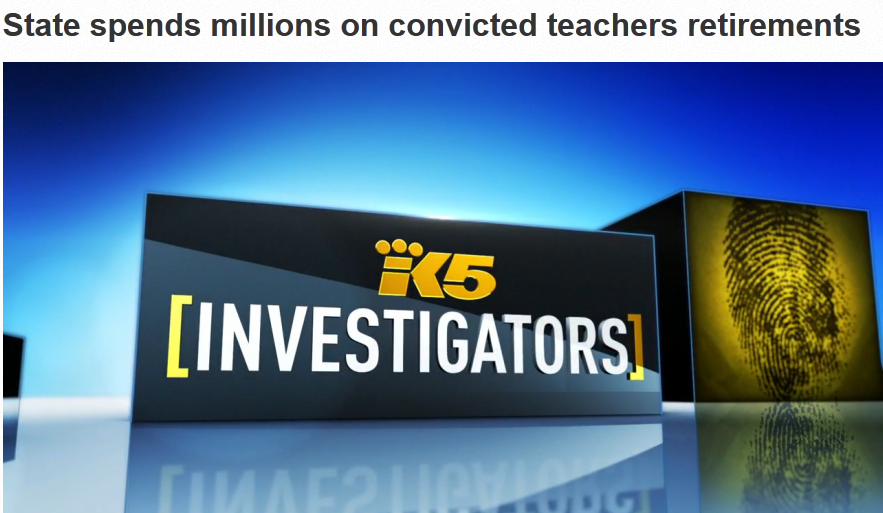 Convicted Sex Offenders Still Draw Washington State Teacher Pensions