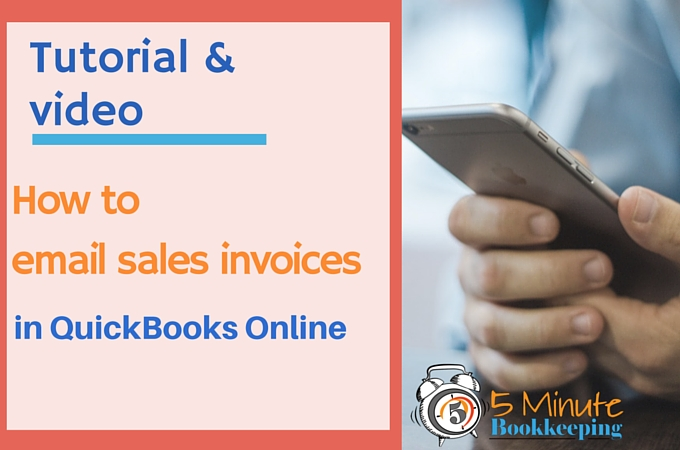 How to Email Sales Invoices in QuickBooks Online - sales invoices