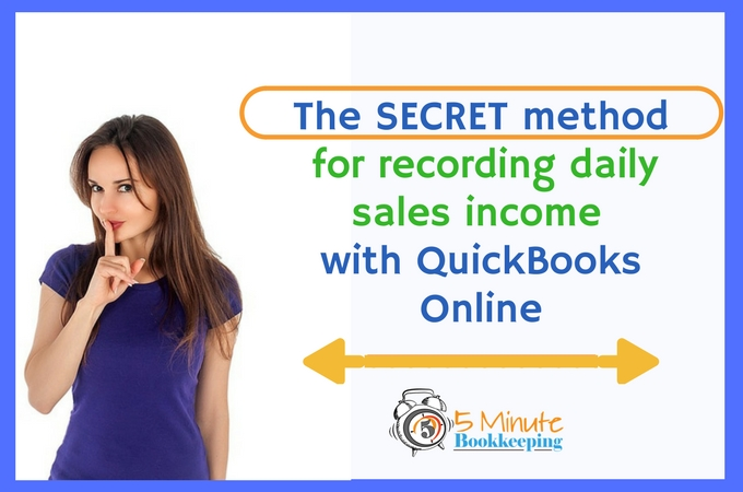 How to record daily sales in QuickBooks Online - 5 Minute Bookkeeping - dailey sales