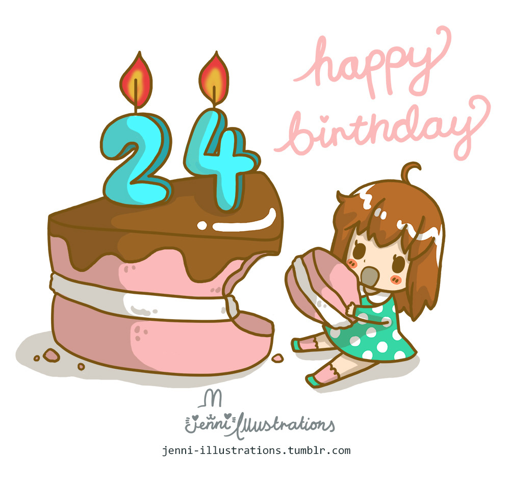 Jenni Illustrations Happy Birthday To Myself I Turn 24 Today