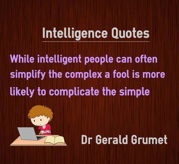 Brain Training Life Skills and Inspirational Quotes \u2014 Intelligence - simplify quote