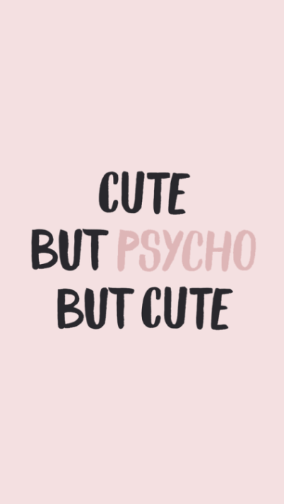 otp: cute but psycho | Tumblr
