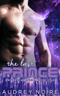 Barbarian Gods Book 1: The Last Prince