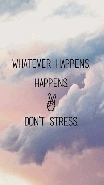 Self Motivation Quotes Wallpaper Don T Stress On Tumblr