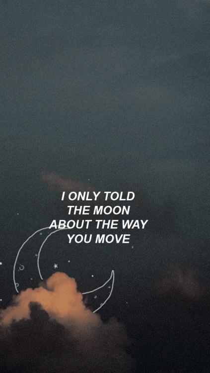 Despacito Wallpaper Hd Camila Cabello I Only Told The Moon Lyrics Tumblr