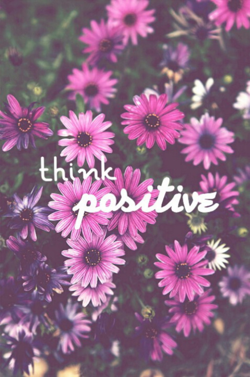 Self Motivation Quotes Wallpaper Think Positive Quotes Tumblr