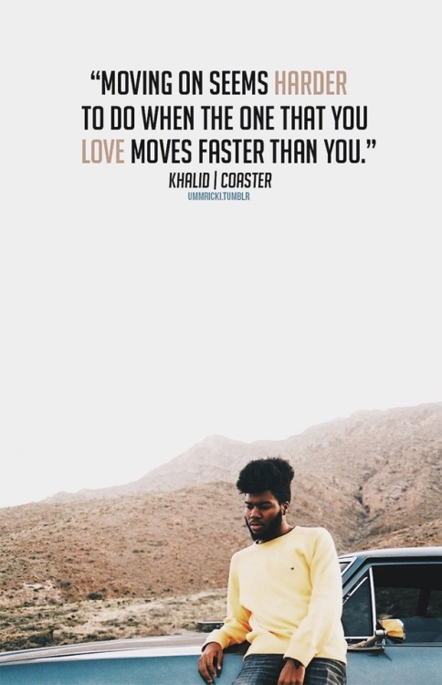 Khalid Song Quotes Wallpaper Coasters With Quotes Tumblr