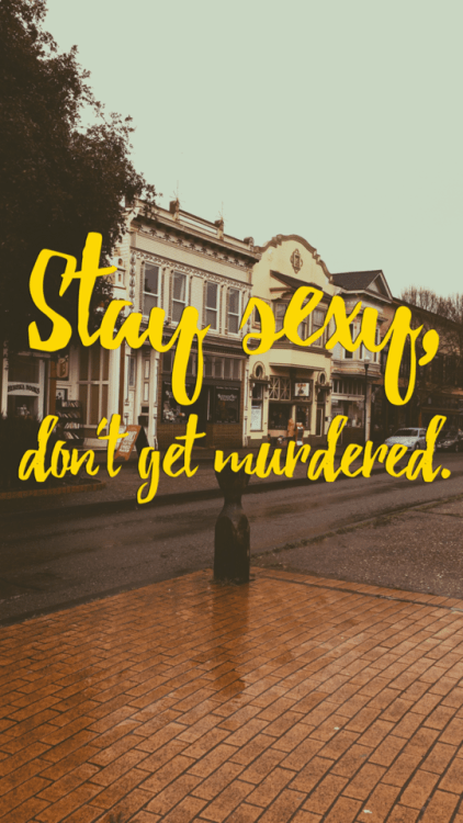 Phone Wallpaper Quote Funny My Favorite Murder Quotes Tumblr