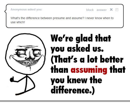 Presume Or Assume - Fiveoutsiders