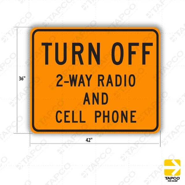 W22-2 TURN OFF 2-WAY RADIO AND CELL PHONE Sign 315076 TAPCO - Turn Off Cell Phone Sign
