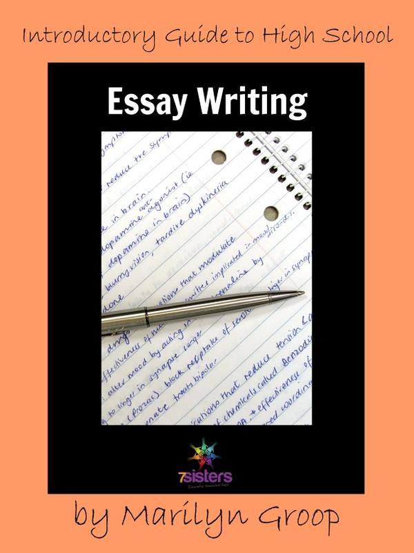 Introductory Guide to High School Essay Writing - 7sistershomeschool