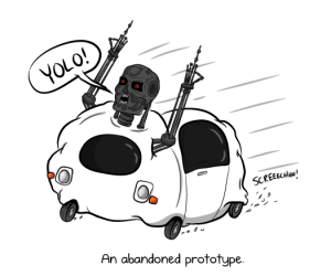 When Google Cars gain sentience? Thankfully not (yet). Source: theoatmeal.com