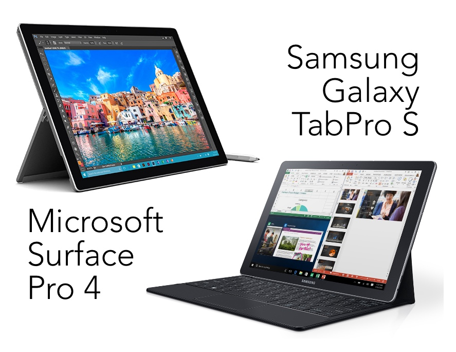 Samsung Galaxy TabPro S or Microsoft Surface Pro 4 Which Is the
