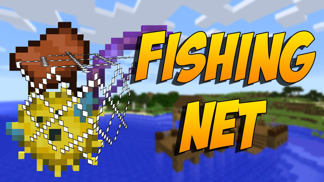 Minecraft Kitchen Mod 1.12.2 Fishing Net Mod 1 12 2 1 11 2 Better Fishing 9minecraft Net