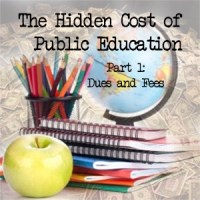 The Hidden Cost of Public Education - Part 1: Dues and Fees