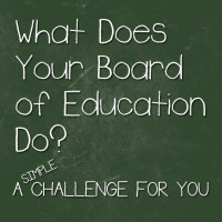 What Does Your Board of Education Do? A Simple Challenge for You