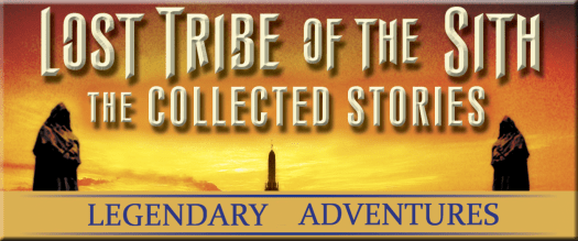 Legendary Adventures #2: The Lost Tribe of the Sith