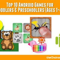 Top 10 Android Games for Toddlers & Preschoolers (Ages 1-4)