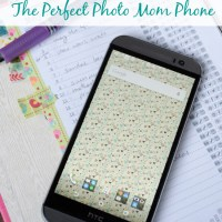 """HTC One M8 the Perfect """"Photo Mom"""" Phone"""