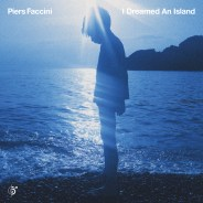 "Piers Faccini announces new album ""I dreamed an Island"" out on 10/21"