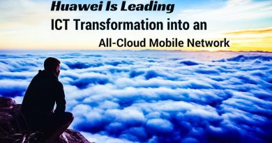 Huawei Is Leading ICT Transformation into an All-Cloud Mobile Network