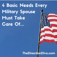 The 4 Basic Needs Every Military Spouse Must Take Care Of